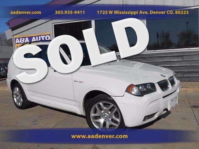 2006 BMW X3 3.0i AWD | Denver, CO | A&A Automotive of Denver in Denver CO