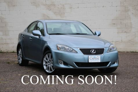 2006 Lexus IS250 AWD Luxury Sport Sedan w/Navigation, Backup Cam, 13-Speaker Audio & Heated/Cooled Seats in Eau Claire