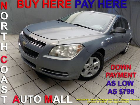 2008 Chevrolet Malibu LS w/1LS As low as $799 DOWN in Cleveland, Ohio
