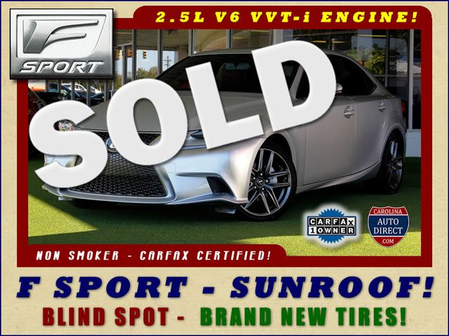2015 Lexus IS 250 RWD F SPORT -  NEW TIRES - BLIS! Mooresville , NC 0