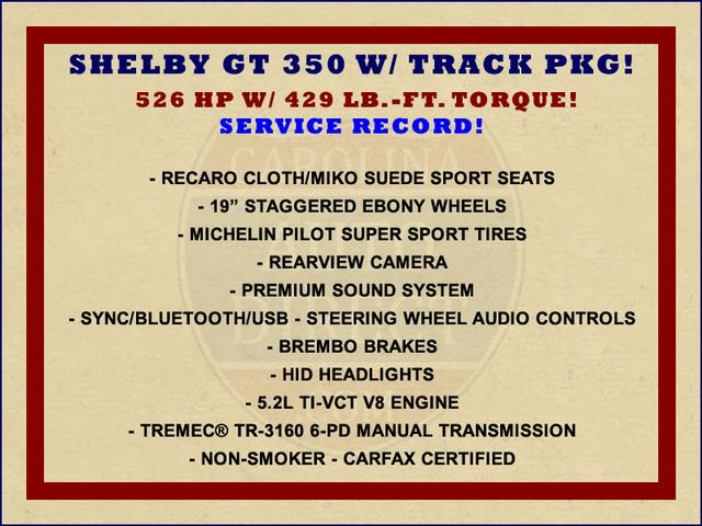 2016 Ford Mustang Shelby GT350 W/ TRACK PKG! Mooresville , NC 1